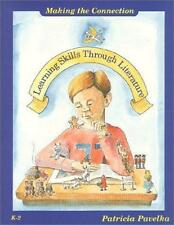 Making the Connection : Learning Skills Through Literature (K-2)-ExLibrary