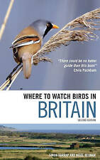 Where to Watch Birds in Britain by Nigel Redman, Simon Harrap (Paperback, 2010)