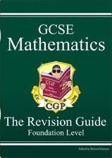 GCSE Mathematics - The Revision Guide - Foundation Level-Richard Parsons