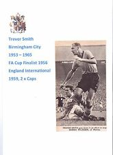 TREVOR SMITH BIRMINGHAM CITY 1953-1965 RARE ORIGINAL HAND SIGNED PICTURE CUTTING