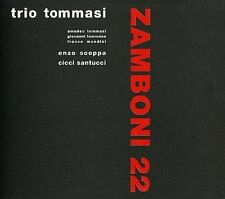TRIO TOMMASI - ZAMBONI 22 NEW CD