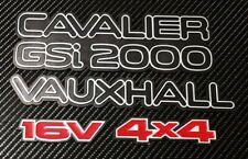 Reproduction Cavalier GSI 2000 + Vauxhall Badge + 16v + 4x4