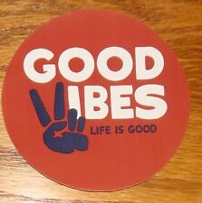 """Life is Good Sticker 4"""" Round Good Vibes Rust with White and Black"""