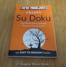 NEW New York Post Su Doku: Creepy ~ 150 Easy to Medium Sudoku Puzzles