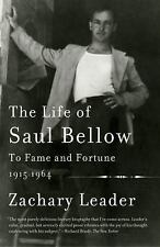 THE LIFE OF SAUL BELLOW - LEADER, ZACHARY - NEW PAPERBACK BOOK
