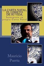 La Carta Natal, el Libreto de Su Vida by Mauricio Puerta (2013, Paperback)