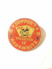 Hells Angels SFV Poker Run 12 Pin Support 81 Red & White