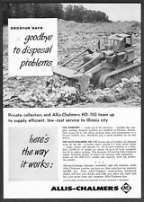 1957 Allis-Chalmers HD-11G Tractor Shovel photo Decatur, Illinois promo print ad