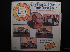 """The Free Will Baptist Youth Mass Choir """"All My Witness Is In Heaven."""" w/ SHRINK"""