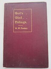 Rare - God's Glad Tidings - Gospel Addresses by W W Fereday