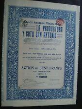 ACTION LA PRODUCTORA Y COTO SAN ANTONIO  BRUXELLES 1913