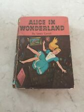 Alice's Adventures In Wonderland and Through The Looking-Glass Copy 1955 Hard