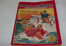 Fairyland Tales The Kiddies Favourite Paper No.441 1931 Teddy on His Travels
