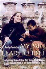 My Path Leads to Tibet: The Inspiring Story of How One Young Blind Woman Brought