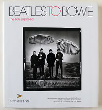 BEATLES TO BOWIE / THE 60's EXPOSED / HDBK WITH D/W / 1st EDITION / NPG / 2009