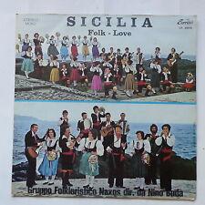 Sicilia Folk Love Gruppo folkloristico Naxos Dir: DA NINO BUDA Sorriso LP 20013