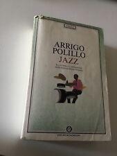"""Arrigo Polillo """"JAZZ,la vicenda i protagonisti di musica """" Oscar Mondadori, 1997"""