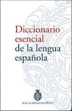 Diccionario esencial de la lengua espanola de la Real Academia Espanola
