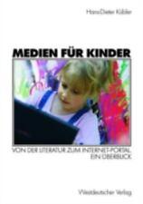 Medien Für Kinder : Von der Literatur Zum Internet-Portal. Ein Überblick by...