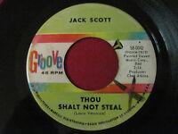 RARE 45 - JACK SCOTT - THOU SHALT NOT STEAL / PRAYED - GROOVE 58-0042