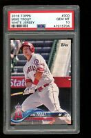 2018 Topps #300 Mike Trout White Jersey Los Angeles Angels PSA 10 GEM MINT!