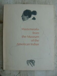 Masterworks From The Museum of the American Indian