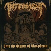 Interment - Into The Crypts Of Blasphemy [CD]