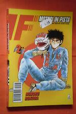 F MOTORI IN PISTA- N° 2 di 28- DI: NOBORU ROKUDA - MANGA STAR COMICS- esaurito