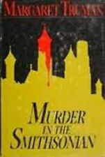 Margaret Truman~MURDER IN THE SMITHSONIAN~SIGNED 1ST(2ND)/DJ~NICE COPY