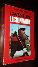 L'AVENTURE LEGIONNAIRE - Bernard Quris 1972 - Légion Etrangère