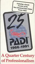VHS:   25 PADI A QUARTER CENTURY OF PROFESSIONALISM IN DIVER EDUCATION 1966-1991