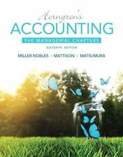 Horngren's Accounting: The Managerial Chapters (11th Edition) by Miller-Nobles,