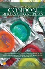 Breve Historia del condón y de los métodos anticonceptivos (Spanish-ExLibrary