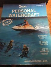 SELOC Volume 1 & 2 Personal Watercraft Repair Manual Kawaski & Bombardier SeaDoo