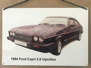 Ford Capri 2.8i 1984 - Aluminium Plaque (200 x 300mm) - Gift for Ford fan
