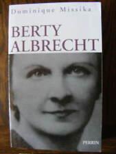 Dominique Missika Berty Albrecht Editions Perrin 2005 Résistance 1939-1945