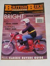 BRITISH BIKE APRIL 1990 ISSUE 31 - RED ARIEL FOUR/NORTON FIRST BIKE