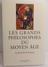De Crescenzo. Les grands philosophes du Moyen âge