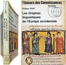 Les origines linguistiques de l'Europe occidentale 1971 Philippe Wolff moyen-age