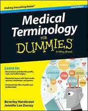 Medical Terminology for Dummies by Beverley Henderson, Jennifer Lee Dorsey (Paperback, 2015)