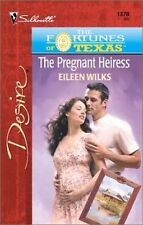 The Pregnant Heiress (The Fortunes Of Texas: The L