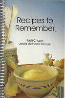 *ANKENY IA *FAITH CHAPEL UNITED METHODIST CHURCH COOK BOOK *RECIPES TO REMEMBER