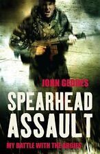 Spearhead Assault: Blood, Guts and Glory on the Falklands Frontlines,John Gedde