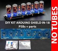 DIY KIT for IN-18 Arduino Shield Nixie Clock with Sockets NO Columns! NO TUBES!