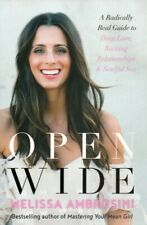 Open Wide Radically Real Guide to Deep Love Relationships Sex Melissa Ambrosini