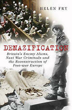 Denazification: Britain's Enemy Aliens, Nazi War Criminals and the-ExLibrary
