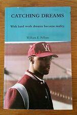 """SIGNED, """"Catching Dreams""""; William E. Pellum"""