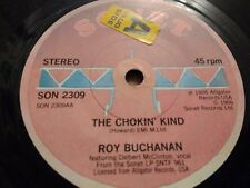 "ROY BUCHANAN * THE CHOKIN' KIND / YOU CAN'T JUDGE A BOOK .... * 7"" SINGLE EX"