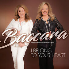 CD Baccara I Belong To Your Heart feat. Maria Mendiola & Christina Sevilla
