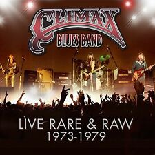 Live Rare & Raw: 1973-79 - Climax Blues Band (2014, CD NEUF)